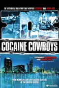 Cocaine Cowboys reviews, watch and download