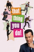 That Thing You Do! reviews, watch and download