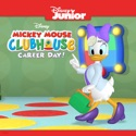 Mickey Mouse Clubhouse, Career Day! cast, spoilers, episodes, reviews