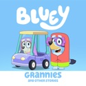 Bluey, Grannies and Other Stories cast, spoilers, episodes, reviews