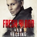 Van Helsing, Season 4 cast, spoilers, episodes, reviews