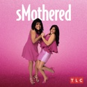 sMothered, Season 3 cast, spoilers, episodes and reviews