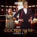Doctor Who, Season 8 cast, spoilers, episodes, reviews