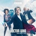 Doctor Who, Christmas Special: Twice Upon a Time (2017) cast, spoilers, episodes, reviews