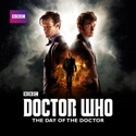 Doctor Who, Special: The Day of the Doctor (2013) cast, spoilers, episodes, reviews