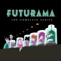 Futurama, Complete Series cast, spoilers, episodes, reviews