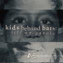 Kids Behind Bars: Life or Parole, Season 1 cast, spoilers, episodes, reviews