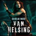 Van Helsing, Season 3 cast, spoilers, episodes, reviews