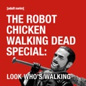 The Robot Chicken Walking Dead Special: Look Who's Walking (Uncensored) cast, spoilers, episodes, reviews