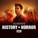 Eli Roth's History of Horror release date, synopsis, reviews