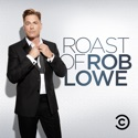 The Comedy Central Roast of Rob Lowe (Uncensored) tv series