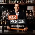 Bar Rescue: Toughest Rescues cast, spoilers, episodes, reviews
