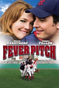Fever Pitch (2005) reviews, watch and download