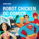 Robot Chicken, DC Comics: Special Collection cast, spoilers, episodes, reviews