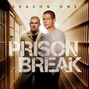 Prison Break, Season 1 cast, spoilers, episodes, reviews