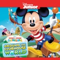 Mickey Mouse Clubhouse, Around the Clubhouse World cast, spoilers, episodes, reviews