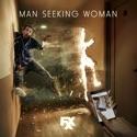 Man Seeking Woman, Season 2 cast, spoilers, episodes, reviews