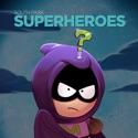 South Park: Super Heroes cast, spoilers, episodes, reviews