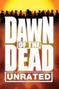 Dawn of the Dead (Unrated) [2004] reviews, watch and download