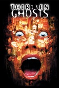 Thirteen Ghosts reviews, watch and download