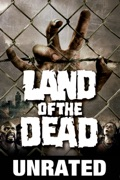 George A. Romero's Land of the Dead (Unrated) reviews, watch and download