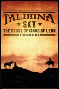 Talihina Sky: The Story of Kings of Leon reviews, watch and download