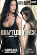 Don't Look Back summary, synopsis, reviews