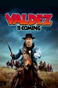 Valdez Is Coming reviews, watch and download