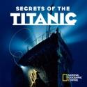 Secrets of the Titanic - Secrets of the Titanic from Secrets of the Titanic