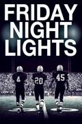 Friday Night Lights summary, synopsis, reviews
