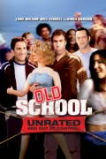 Old School (Unrated) [2003] summary, synopsis, reviews