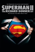 Superman II: The Richard Donner Cut summary, synopsis, reviews