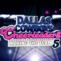 Dallas Cowboys Cheerleaders: Making the Team, Season 5 watch, hd download