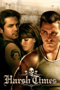 Harsh Times summary, synopsis, reviews