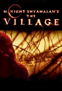 The Village summary, synopsis, reviews