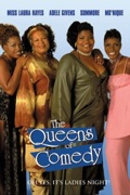 The Queens of Comedy release date, synopsis, reviews
