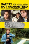 Safety Not Guaranteed reviews, watch and download