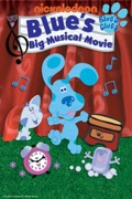 Blue's Big Musical (Blue's Clues) release date, synopsis, reviews