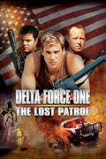 Delta Force One: The Lost Patrol summary, synopsis, reviews