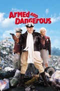 Armed and Dangerous summary, synopsis, reviews