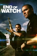 End of Watch summary, synopsis, reviews
