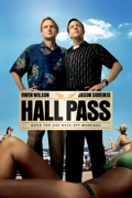 Hall Pass summary, synopsis, reviews