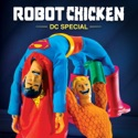 Robot Chicken, DC Special cast, spoilers, episodes, reviews