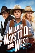 A Million Ways to Die in the West summary, synopsis, reviews