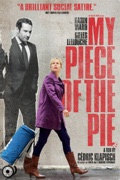 My Piece of the Pie summary, synopsis, reviews