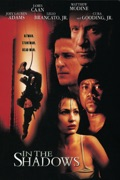 In the Shadows (2001) summary, synopsis, reviews