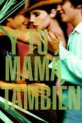 Y Tu Mama Tambien summary, synopsis, reviews