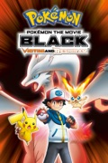 Pokémon the Movie: Black - Victini and Reshiram (Dubbed) reviews, watch and download