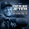 MLB.com Original Documentary: DER3K JETER -- A Yankee First release date, synopsis, reviews