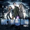 Doctor Who, Season 6, Pt. 2 cast, spoilers, episodes, reviews